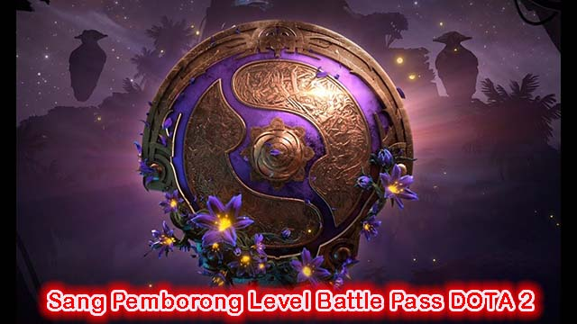 Sang Pemborong Level Battle Pass DOTA 2